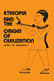Ethiopia and the Origin of Civilization (BCP Pamphlet Series)