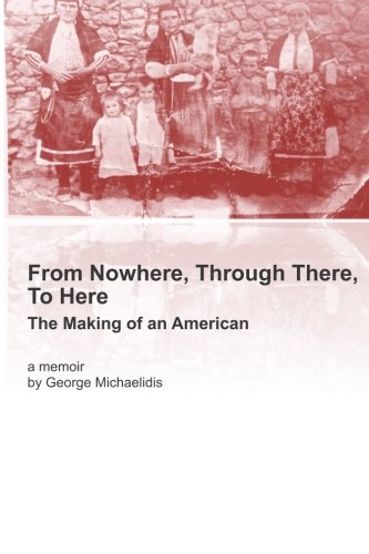 From Nowhere, Through There, To Here: The Making of an American PDF