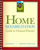 Home Rehabilitation: Guide to Clinical Practice, 1e