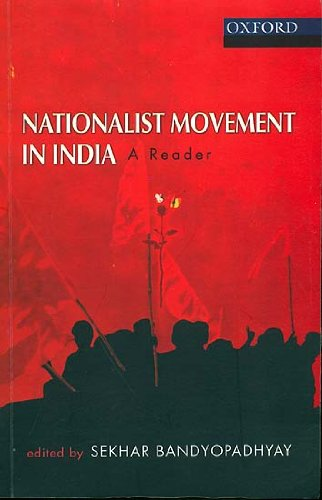 Nationalist Movement in India (A Reader)