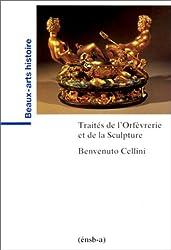 Traités de l'orfèvrerie et de la sculpture (Beaux-Arts Histoire)
