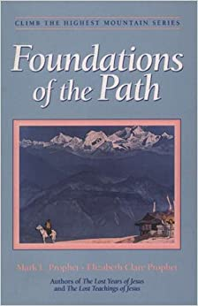 FOUNDATIONS OF THE PATH (Climb the Highest Mountain Series)