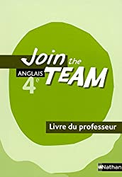Anglais 4e Join the Team (French Edition)