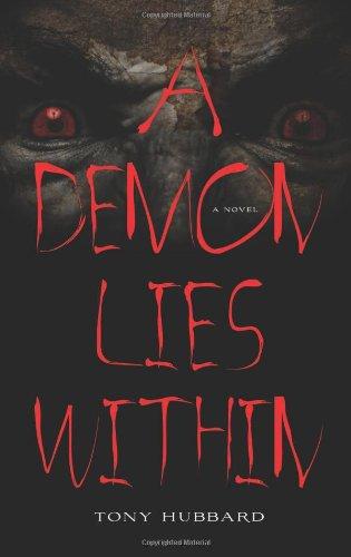 A Demon Lies Within; A Novel pdf