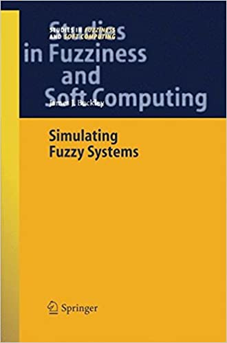 Simulating Fuzzy Systems (Studies in Fuzziness and Soft