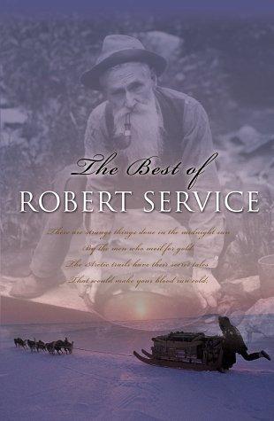 The Best Of Robert Service (Paperback)