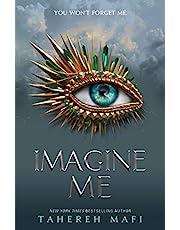 Imagine Me (Shatter Me 6)