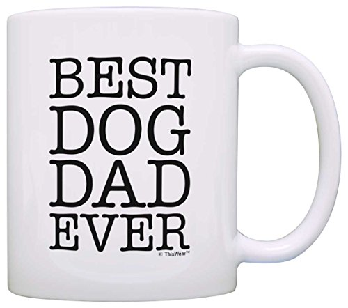 - Dog Lover Gifts Best Dog Dad Ever Pet Owner Rescue Gift Coffee Mug Tea Cup White