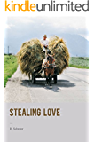 Stealing Love: A humorous Romantic Novel