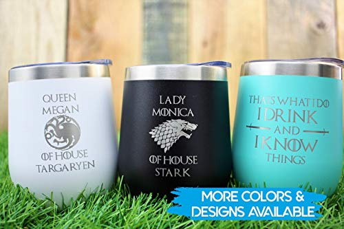 Game Of Thrones Gift Idea - Personalized Vacuum Insulated Wine Tumbler With Lid- Stainless Steel Stemless Wine Glass (Game Of Thrones Gift Ideas For Him)
