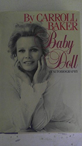 Baby Doll by Carroll Baker 1st edition 1st print SIGNED ! 1983