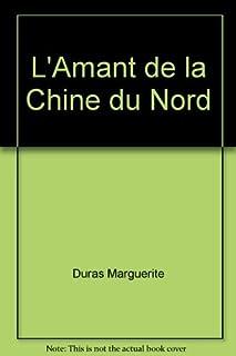 L'amant de la Chine du Nord, Duras, Marguerite