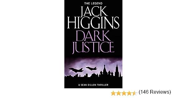 Dark justice sean dillon series book 12 kindle edition by dark justice sean dillon series book 12 kindle edition by jack higgins literature fiction kindle ebooks amazon fandeluxe Epub