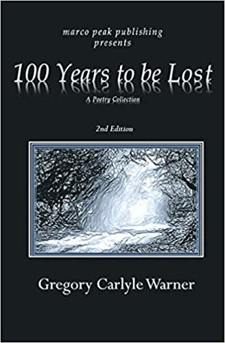 Torrent Español Descargar 100 Years To Be Lost: A Poetry Collection 2nd Edition Leer PDF