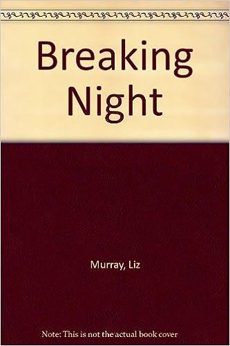 Breaking Night: Liz Murray: 9781445855165: Amazon.com: Books