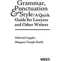 Grammar, Punctuation, and Style: A Quick Guide for Lawyers and Other Writers (Career Guides)