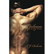 Epilogue (The Dark Duet: Book 3) by CJ Roberts (2013-06-11)