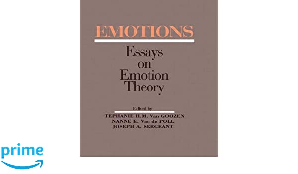 com emotions essays on emotion theory  com emotions essays on emotion theory 9780805812077 stephanie h m van goozen nanne e van de poll joseph a sergeant s h m van goozen