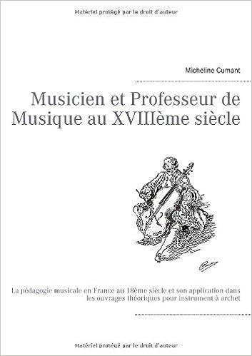 Musicien Et Professeur de Musique Au Xviiieme Siecle