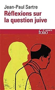 Réflexions sur la question juive par Sartre