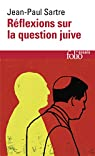 Réflexions sur la question juive par Sartre