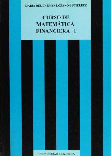 Descargar Libro Curso De Matematica Financiera, I Mª C Lozano Gutierrez