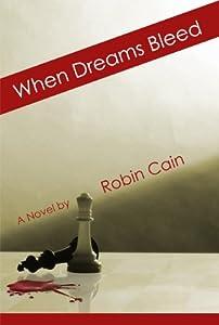 When Dreams Bleed