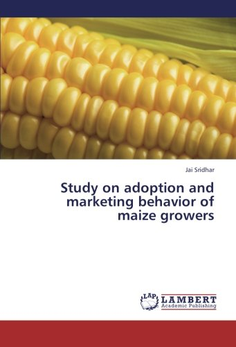 Read Online Study on adoption and marketing behavior of maize growers pdf epub