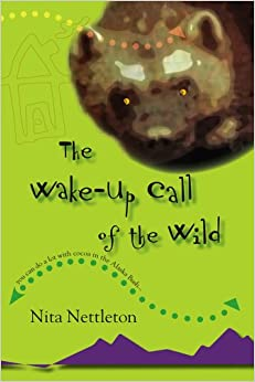 The Wake-Up Call of the Wild (Jane Doe/Berry Wood)