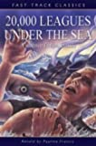 20,000 Leagues Under the Sea (Fast Track Classics)