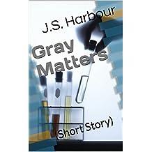 Gray Matters: Short Story (The Mandate Series)