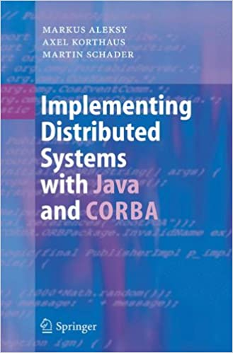 Implementing Distributed Systems With Java And CORBA Markus Aleksy