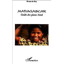 Magagascar guide des pistes nord