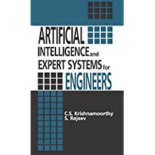 Artificial Intelligence and Expert Systems for Engineers (New Directions in Civil Engineering)