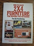 How to Make 2 X 4 Furniture for Indoors and Outdoors