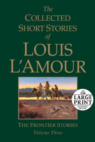 By Louis L'Amour - The Collected Short Stories of Louis L'Amour, Volume 3: The Front (Large Print Edition) (2011-02-09) [Paperback] pdf