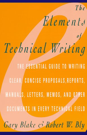 Elements of Technical Writing (Elements Of Technical Writing)