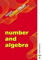 Instant Maths Ideas- Number and Algebra: Volume 1: Number and Algebra v. 1