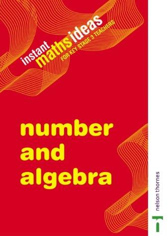 Read Online Instant Maths Ideas: Number and Algebra v. 1 pdf