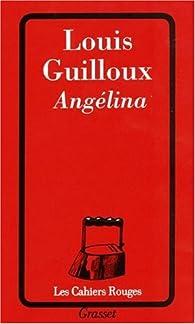Angélina par Louis Guilloux