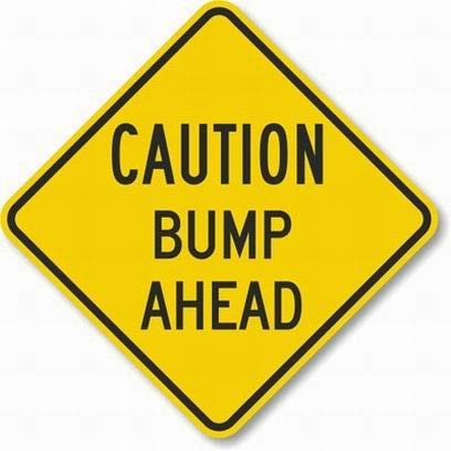 Top 10 caution bump ahead sign for 2020