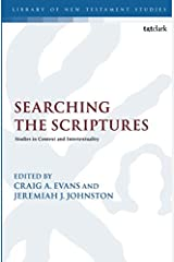 Searching the Scriptures (The Library of New Testament Studies)