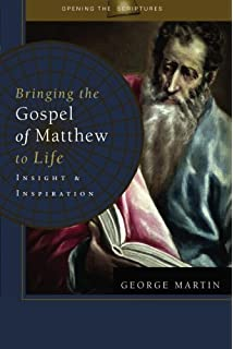 Bringing The Gospel Of Matthew To Life Insight Inspiration