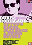 Duke Robillard: Uptown Blues, Jazz Rock & Swing Guitar