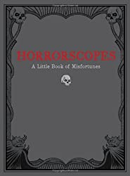 Horrorscopes: A Little Book of Misfortunes