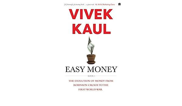 Easy money-: Evolution of money from Robinson Crusoe to the first world war: Amazon.es: Vivek Kaul: Libros en idiomas extranjeros