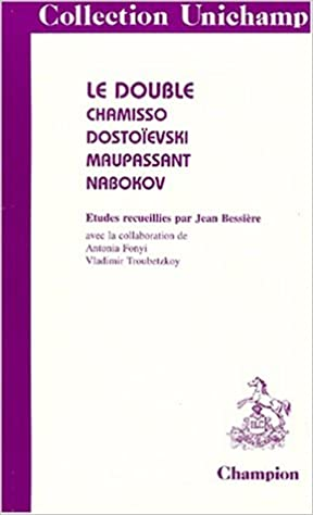 Lire un Le double: Chamisso, Dostoïevski, Maupassant, Nabokov epub pdf