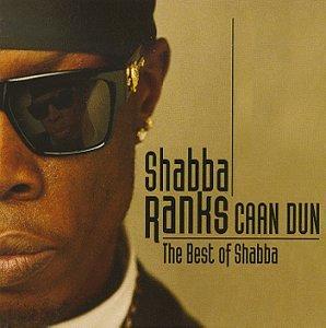 Shabba Ranks - Caan Dun (The Best Of Shabba) (CD 2) - Zortam Music
