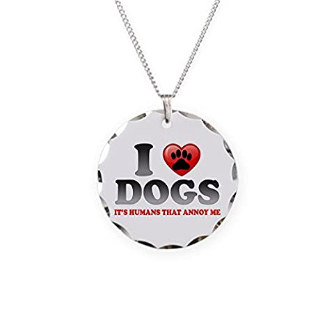 Necklace Circle Charm Love Dogs It's Humans That Annoy Me - Boston Brass Pendant