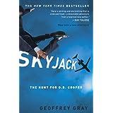Skyjack: The Hunt for D. B. Cooper